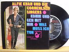 """7"""" Single - ALFIE KHAN - Komm und geh mit mir - Was muss ich tun - Hansa 14 838"""
