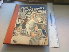Coe's Crosstown Carnival--Famous Cartoonist--1935--Great Inscription By Coe