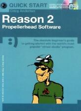 Reason 2: Propellerhead Software (Quick Start) By Craig Anderton