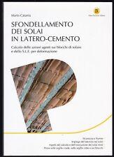 SFONDELLAMENTO DEI SOLAI IN LATERO CEMENTO - CATANIA - FLACCOVIO EDITORE [NA8]