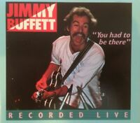 JIMMY BUFFETT you had to be there - recorded live (2X CD, album) country rock,