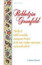 Artscroll: Rebbetzin Grunfeld by Miriam Dansky (ArtScroll (Mesorah))-ExLibrary