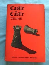 CASTLE TO CASTLE - FIRST BRITISH EDITION BY CELINE