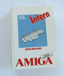 AMIGA DATA BECKER AMIGA INTERN COMPUTER COMMODORE BUCH 1988