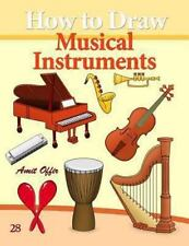 How to Draw Musical Instruments : Drawing Books for Beginners by Amit Offir...