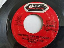 DUANE EDDY & The REBELS Because They're Young / The Lonely Ones 50's ROCK & ROLL