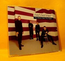 MAXI Single CD Wet Wet Wet If I Never See You Again 3TR 1997 Pop Rock