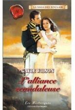 L'alliance scandaleuse de Gayle Wilson (Historique n° 297)