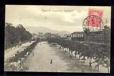 Postcard - RIO de JANEIRO - Praça da Republica-1913 - Brasil correio 100 reis -