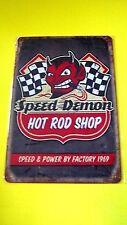 Home Wall Decor Garage Metal Tin SIGN (Speed Demon HOT ROD SHOP Speed & Power)