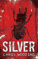 Silver by Chris Wooding (Paperback)