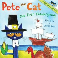 Pete the Cat: The First Thanksgiving by James Dean, Kimberly Dean
