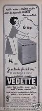 PUBLICITÉ 1957 MACHINE A LAVER VEDETTE JE NE TOUCHE PLUS À L'EAU - ADVERTISING