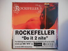 ROCKEFELLER : DO IT 2 NITE [ CD SINGLE NEUF PORT GRATUIT ]