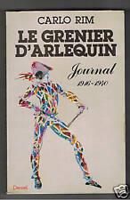 LE GRENIER D'ARLEQUIN JOURNAL 1916-1940 CARLO RIM 1981