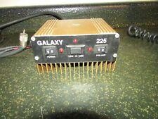 Galaxy 225  CB Mobile Base Linear Amplifier Amp Walk The Dog