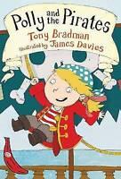 (Good)-Polly and the Pirates: Red Banana (Banana Books) (Paperback)-Bradman, Ton