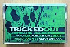 TRICKED OUT Mixed by Omar Santana PHILIPPINES TAPE HardHop, Acid, Brutal Beats