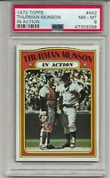 1972 TOPPS #442 THURMAN MUNSON, IN ACTION, PSA 8 NM-MT, NEW YORK YANKEES, L@@K !