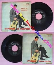 LP 45 7'' SERGIO ENDRIGO Mani bucate Dimmi la verita' 1965 CETRA no cd mc vhs