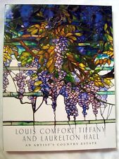 Louis Comfort Tiffany & Laurelton Hall, An Artist's Country Estate & Life Style
