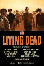 The Living Dead by Neil Gaiman, Stephen King, George R. R. Martin,...