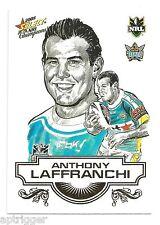 2008 Select NRL Champions Sketch (SK 9) Anthony LAFFRANCHI Titans