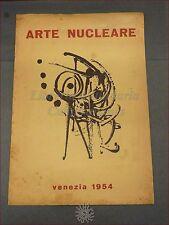 ARTE Movimento Pittura NUCLEARE AVANGUARDIA Venezia 1954 Ediz. Num. DANGELO RARO