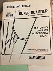 MS-119 Super Scanner CB Beam Base Antenna Instruction Manual with Checkout Sheet