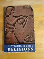 Dictionnaire des Religions - Royston Pike (tr. par Serge Hutin) - PUF (1954)