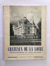 CHATEAUX DE LA LOIRE PHOTOGRAPHIE JEAN ROUBIER 1947 CHARME FRANCE BEDEL