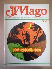 IL MAGO n°40 1975 Uomini del West di Benni - Blondie Chic Young  [G254A]