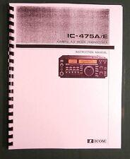 Icom IC-475A/E Instruction Manual - Premium Card Stock Covers & 28 LB Paper!