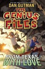 The Genius Files #4: From Texas with Love-ExLibrary