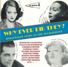 Why Ever Did They? - Hollywood Stars At The Microphone (CD)