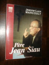 PERE JEAN SIAU - Jeanne-Luce Marcouly (envoi) 1996 - Lot