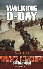 WALKING D-DAY (Battleground Europe Normandy), .. , book, Reed, Paul, Very Good,