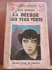 Sax Rohmer: La Déesse aux yeux verts/ Les Editions de France