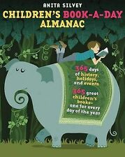 New CHILDREN'S BOOK-A-DAY ALMANAC Anita Silvey 365 GREAT CHILDFREN'S BOOKS