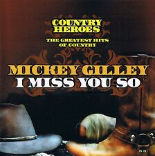 """Mickey Gilley """"I Miss You So"""" country heroes CD"""