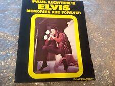 Elvis Presley - Paul Lichter's Elvis Memories are Forever Book (vintage 1978)