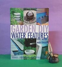 C Maton, M Edwards: Garden DIY ~ Water Features/DIY/water features/gardens