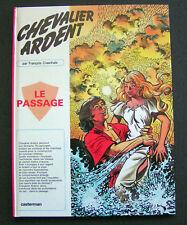 Chevalier Ardent - EO 13 : Le Passage - Craenhals