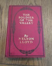 1904 The Soldier of the Valley by Nelson Lloyd