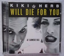 Will Die for You by Kiki & Herb (CD, Feb-2005, 2 Discs, Evolver)