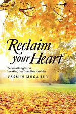 Reclaim Your Heart  Best Selling Islamic  Book  by Yasmin Mogahe