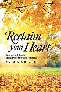 Reclaim Your Heart  Best Selling Islamic  Book  by Yasmin Mogahe