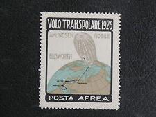 TIMBRES D'ITALIE : VIGNETTE VOLO TRANSPOLARE 1926* AVEC CHARNIERE POSTA AERA