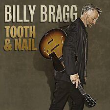 BILLY BRAGG - TOOTH & NAIL  CD NEU