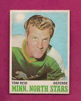 1970-71 OPC # 43 NORTH STARS TOM REID ROOKIE VG CARD  (INV# A1085)
